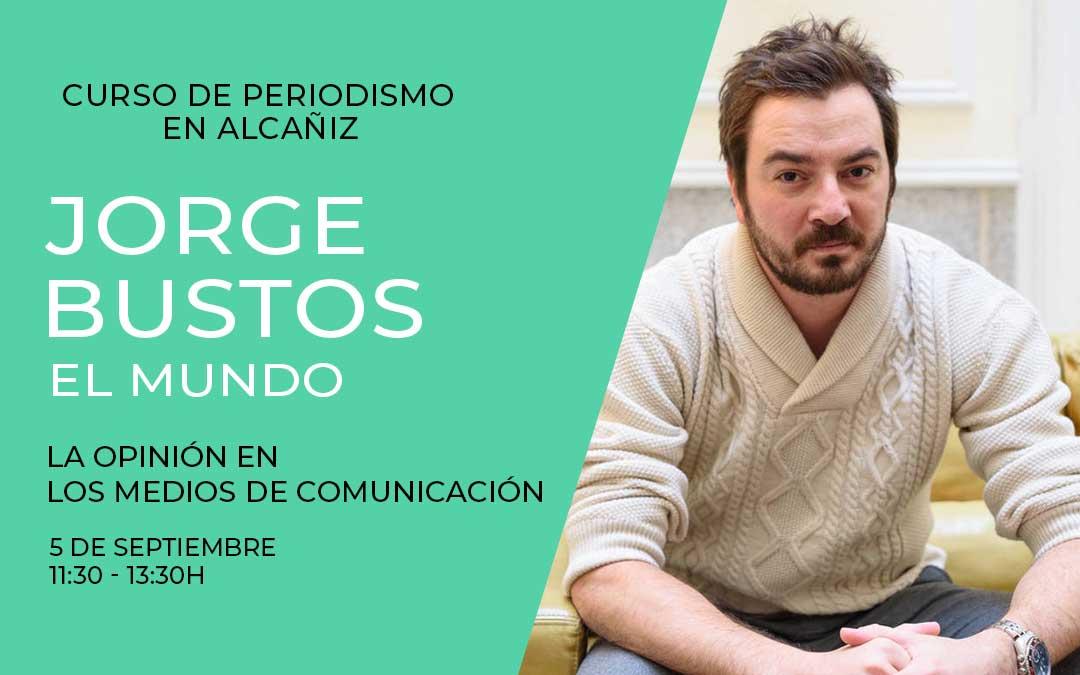 Jorge Bustos Curso Alcañiz.