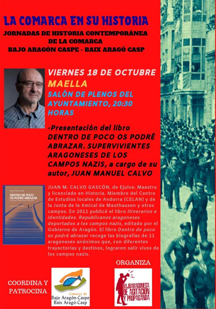 """Presentación del libro: """"Dentro de poco os podré abrazar. Supervivientes aragoneses de los campos nazis"""" por Juan Manuel Calvo en Maella"""