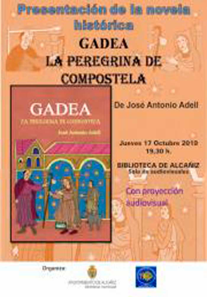 Presentación de la novela GADEA: La peregrina de Compostela en la Biblioteca de Alcañiz