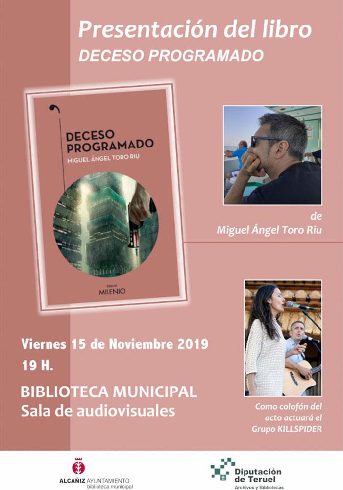 Presentación del libro DECESO PROGRAMADO de Miguel Ángel Toro Riu