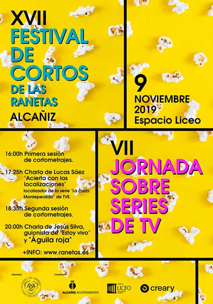 XVII Festival de cortos y VII Jornada sobre series de tv de las Ranetas en Alcañiz