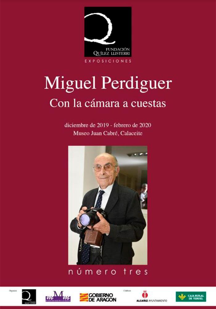 Miguel Perdiguer: Con la cámara a cuestas