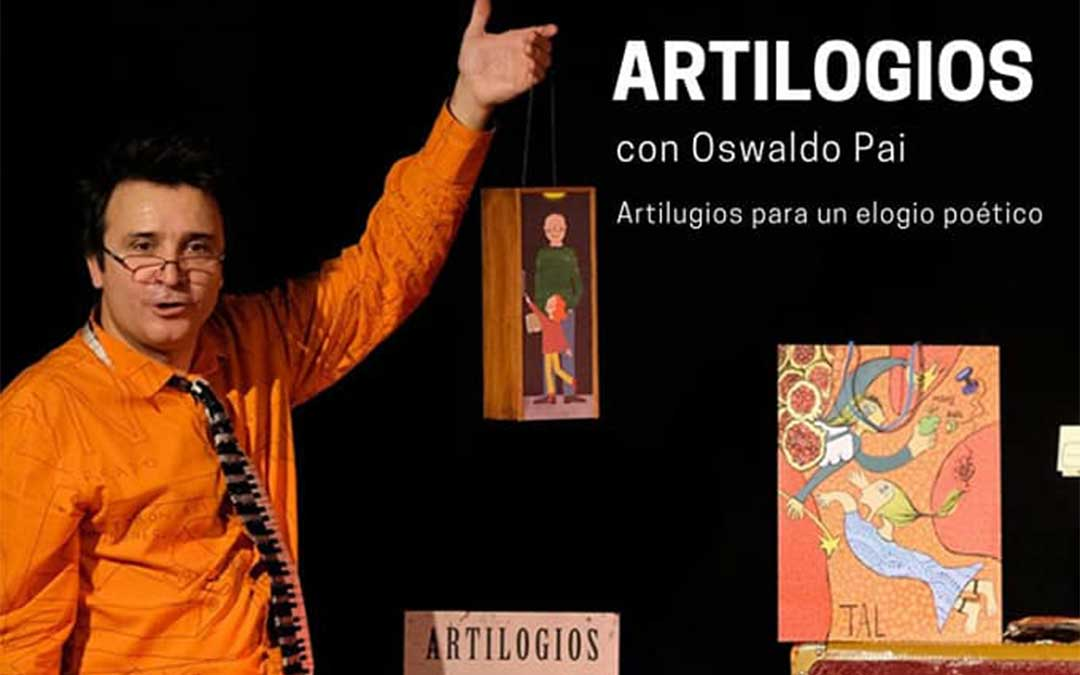 Cartel del espectáculo 'Artilogios' de Oswaldo Pai.