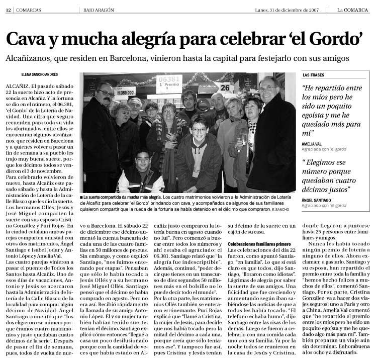 Así recogió La COMARCA en 2007 la celebración de parte de los agraciados con el Gordo en la Adminitración Nº1 de Alcañiz donde acudieron días después del Sorteo de Navidad.