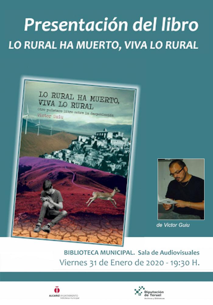 """Presentación del libro """"Lo rural ha muerto, viva lo rural"""" de Victor Guíu en Alcañiz"""