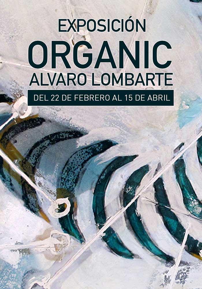 Exposición ORGANIC de Álvaro Lombarte en Beceite