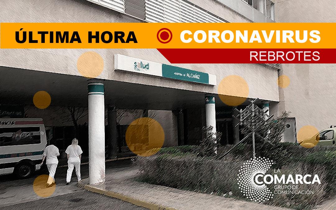 Ultima hora - coronavirus - Hospital Alcañiz - rebrotes