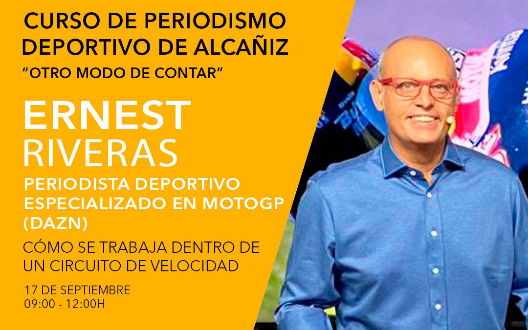 Ernest Riveras. Curso de periodismo deportivo de Alcañiz.