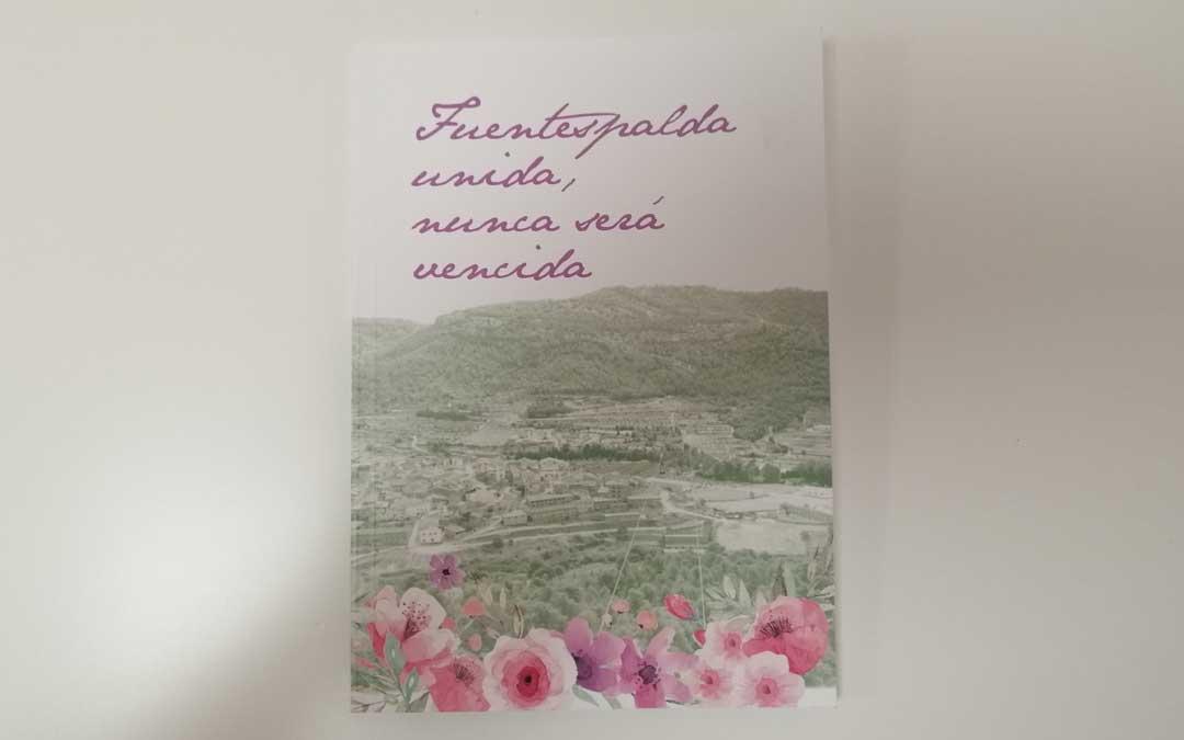 El libro ha estado editado por el Ayuntamiento de Fuentespalda.