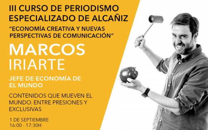 El Jefe de Economía de El Mundo, Marcos Iriarte, defiende el valor del periodismo económico en el curso de comunicación de Alcañiz