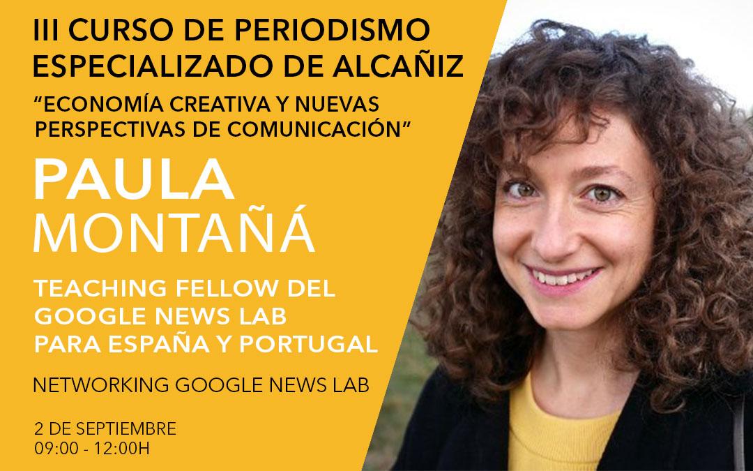Paula Montañà, teaching fellow de Google News Lab para España y Portugal / L.C