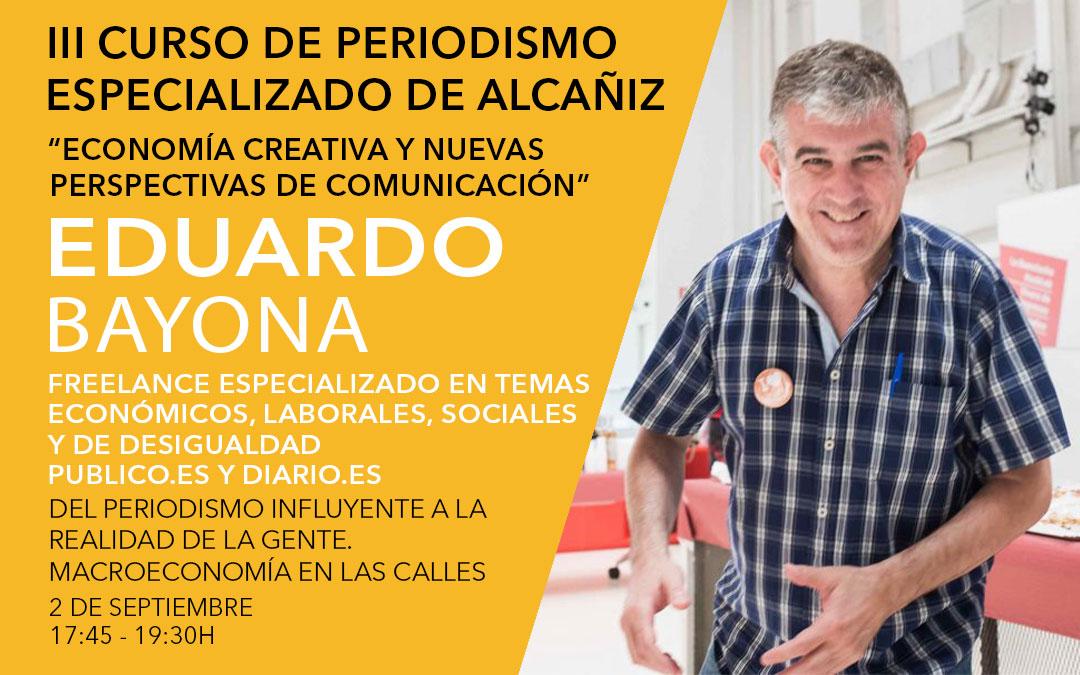 Eduardo Bayona, colaborador en Publico.es y Diario.es yfreelance especializado en temas económicos, laborales, sociales y de desigualdad / L.C