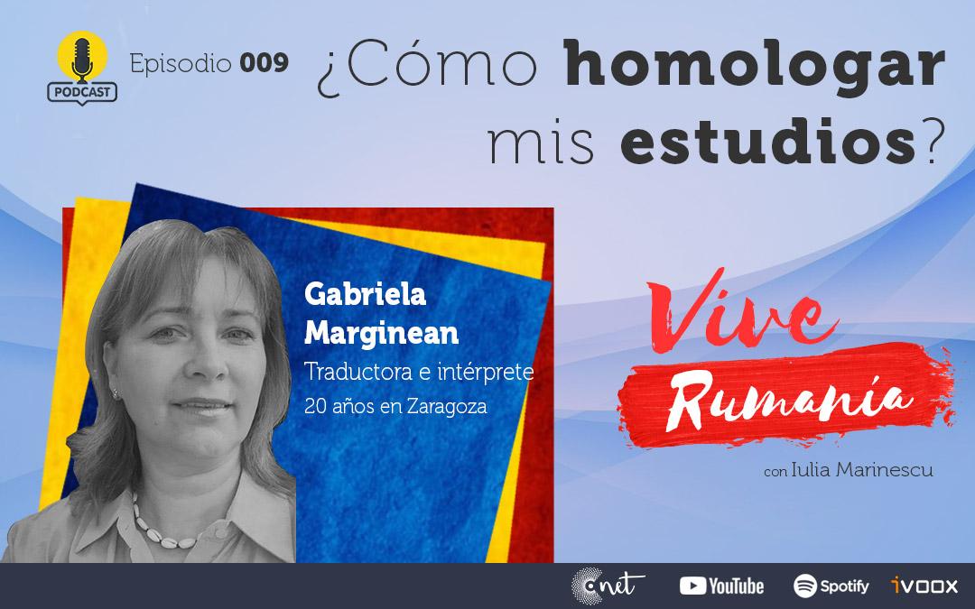 Vive Rumanía. Gabriela Marginean ¿Cómo homologar mis estudios?./ L.C.