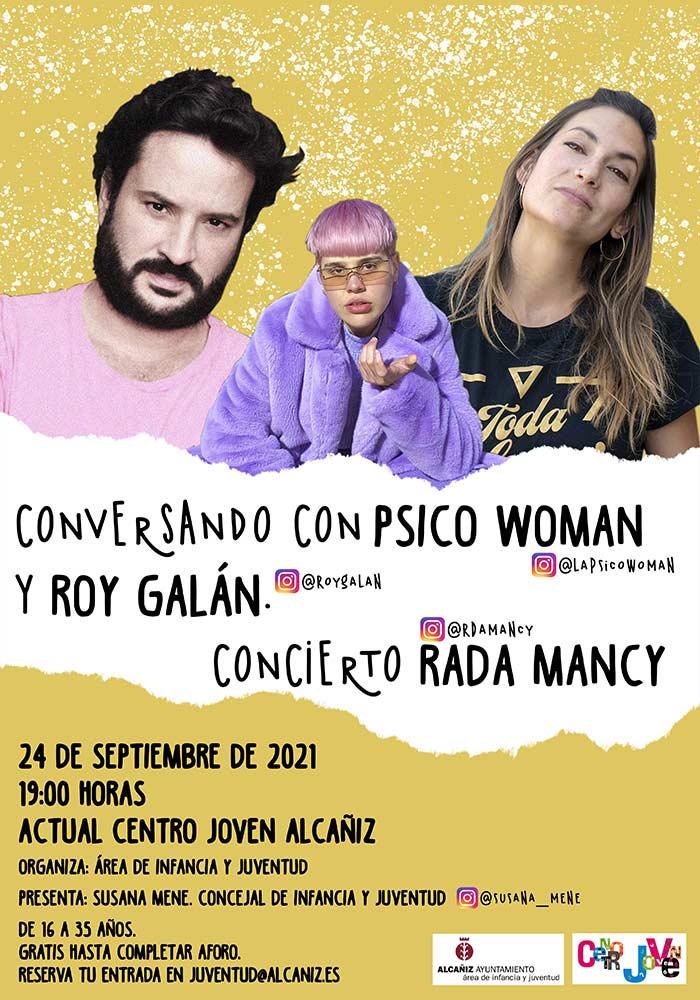 'Conversando con Psico Woman y Roy Galán, junto al concierto de Rada Mancy' en Alcañiz