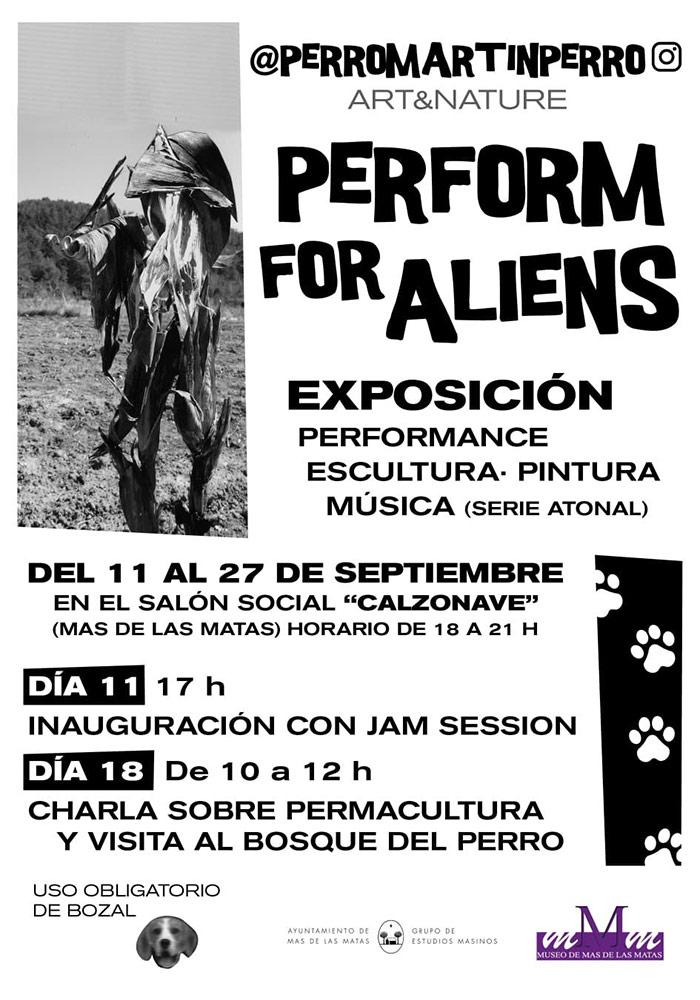 'Perform for aliens' en Mas de las Matas